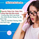 Các nguyên nhân đeo kính bị mỏi mắt, chóng mặt khó chịu
