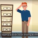 ( Video ) – Cùng tìm hiểu kính đơn tròng, hai tròng và đa tròng là gì ?