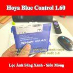 Tròng Kính Hoya Bluecontrol 1.60 Siêu Mỏng Chống Loang Nước